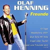 Olaf Henning – Freunde