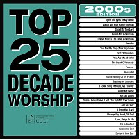 Maranatha! Praise Band – Top 25 Decade Worship 2000s