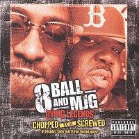 8Ball & MJG – Living Legends - Chopped And Screwed