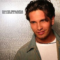David De Maria – Sin miedo a perder