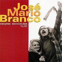 José Mário Branco – Cancoes Escolhidas 71/97