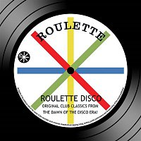 Various Artists.. – Roulette Disco: Original Club Classics From The Dawn Of The Disco Era