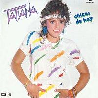 Tatiana – Chicas De Hoy