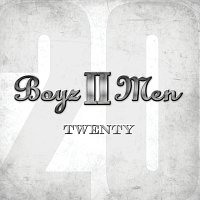 Boyz II Men – Twenty