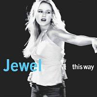 Jewel – This Way