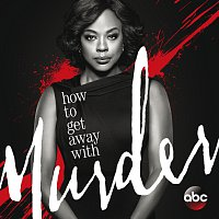 Různí interpreti – How to Get Away with Murder [Original Television Series Soundtrack]
