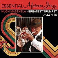Hugh Masekela – Greatest Trumpet Jazz Hits