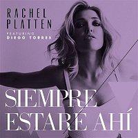Rachel Platten, Diego Torres – Siempre Estaré Ahí