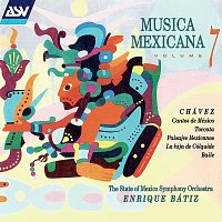 The State of Mexico Symphony Orchestra, Enrique Bátiz – Musica Mexicana Vol. 7