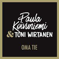 Paula Koivuniemi – Oma tie (feat. Toni Wirtanen)