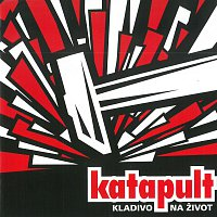 Katapult – Kladivo na život – CD