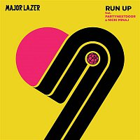 Major Lazer, Nicki Minaj, PARTYNEXTDOOR – Run Up (feat. PARTYNEXTDOOR & Nicki Minaj)