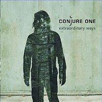 Conjure One – Extraordinary Ways