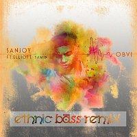Sanjoy, Elliott Yamin – OBVI (Ethnic Bass Remix)