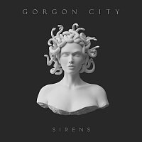 Gorgon City – Sirens [Deluxe]