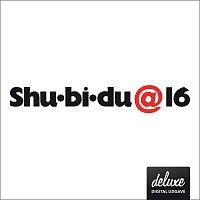 Přední strana obalu CD Shu-bi-dua 16 [Deluxe udgave]