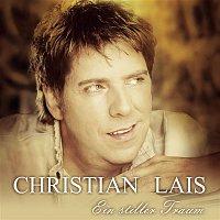 Christian Lais – Ein stiller Traum