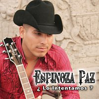 Espinoza Paz – ?Lo Intentamos?
