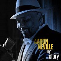 Aaron Neville – My True Story