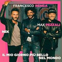 Max Pezzali, Nek, Francesco Renga – Il mio giorno piu bello nel mondo