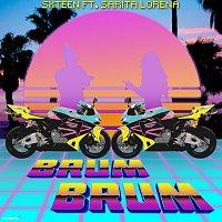 SXTEEN, Sarita Lorena – Brum Brum