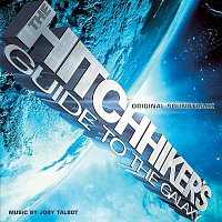 Joby Talbot – Hitchhikers Guide To The Galaxy Original Soundtrack