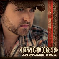 Randy Houser – Anything Goes