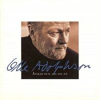 Olle Adolphson – Alskar inte jag dig da