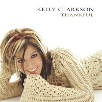 Kelly Clarkson – Thankful