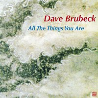 Dave Brubeck – All the Things You Are
