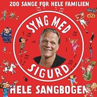 Sigurd Barrett – Syng Med Sigurd - Hele Sangbogen