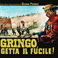 Gianni Ferrio – Gringo, getta il fucile [Original Motion Picture Soundtrack]