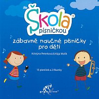 Kristýna Peterková, Kája Mařík – Škola písničkou - zábavně naučné písničky pro děti