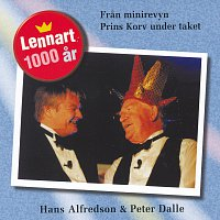 Hasse Alfredson, Peter Dalle – Lennart 1000 ar