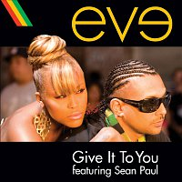 Eve, Sean Paul – Give It To You