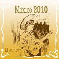 Různí interpreti – México 2010 El Corrido