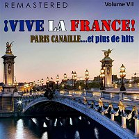 Yves Montand – ?Vive la France!, Vol. 7 - Paris canaille... et plus de hits (Remastered)
