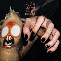 Van She – Strangers [Digital]