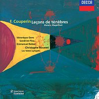 Veronique Gens, Sandrine Piau, Emmanuel Balssa, Les Talens Lyriques – Couperin (Le Grand): Trois Lecons de Ténebres