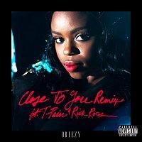 Dreezy, T-Pain, Rick Ross – Close To You [Remix]