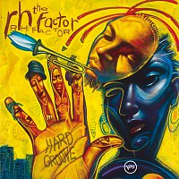 The RH Factor – Hard Groove