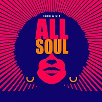 Luka & Sio – All Soul