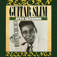 Guitar Slim – Atco Sessions (HD Remastered)