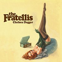 Přední strana obalu CD Chelsea Dagger [Radio Session Version]