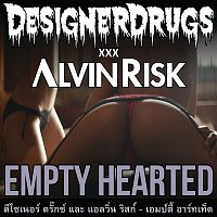 Designer Drugs – Empty Hearted