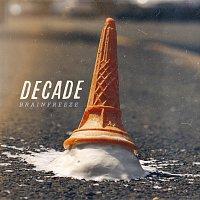 Decade – Brainfreeze