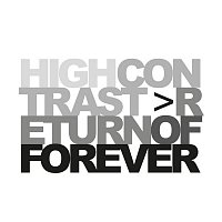 High Contrast – Return Of Forever