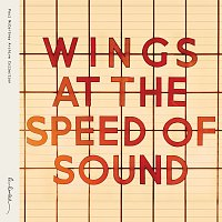 Paul McCartney & Wings – Wings At The Speed Of Sound [Archive Collection]