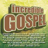 Různí interpreti – Incredible Gospel
