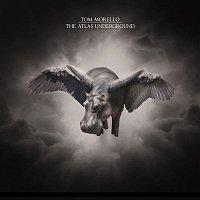 Tom Morello – The Atlas Underground
